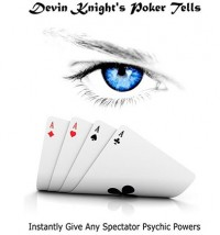 Poker Tells DYI by Devin Knight