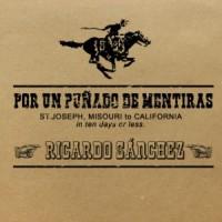 Por un Punado de Mentiras by Ricardo Sanchez