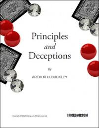 Principles and Deceptions By Arthur Buckley