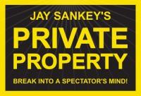 Private Property by Jay Sankey