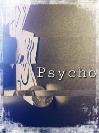 Psycho by Colin Mcleod