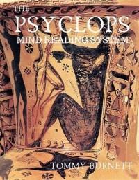 Psyclops Mind Reading System by Tommy Burnett