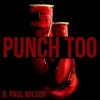 Punch Too by R. Paul Wilson (Instant Download)