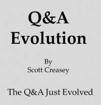 Q&A Evolution by Scott Creasey