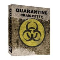 Quarantine by Craig Petty