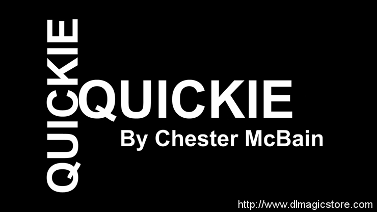 Quickie by Chester McBain video (Download)
