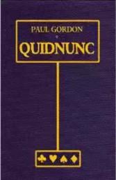 Quidnunc: The Card Magic of Paul Gordon