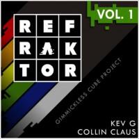 REFRAKTOR Vol.1 by Kev G & Collin Claus