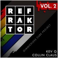 REFRAKTOR Vol.2 by Kev G & Collin Claus