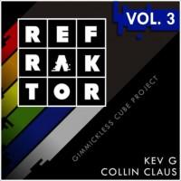 REFRAKTOR Vol.3 by Kev G & Collin Claus