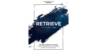 RETRIEVE (Online Instructions) by Smagic Productions