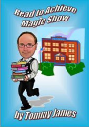 Read to Achieve magic show by Tommy James