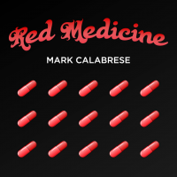 Red Medicine by Mark Calabrese (Instant Download)
