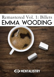 Remastered Volume One: Billets by Emma Wooding