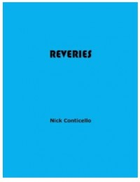 Reveries by Nick Conticello