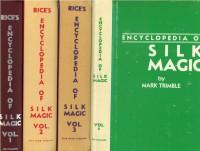 Rice's Encyclopedia of Silk Magic 4 Volume set