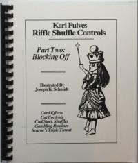 Riffle Shuffle Controls part 2 Blocking Off