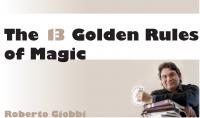 Roberto Giobbi – The 13 Golden Rules of Magic