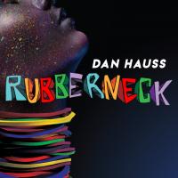 Rubberneck by Dan Hauss (Instant Download)