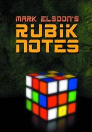 Rubik Notes by Mark Elsdon