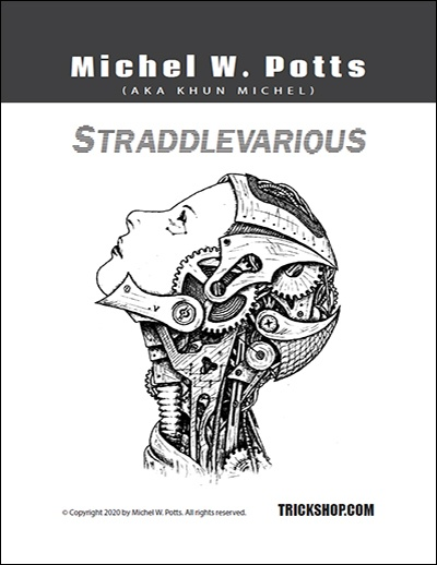STRADDLEVARIOUS by Michel W. Potts