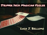 STRIPPER DECK FOOLER by LJB (Instant Download)