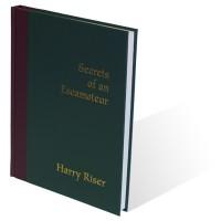 Secrets Of An Escamoteur by Harry Riser