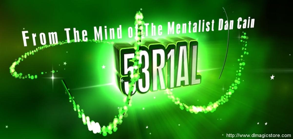 Serial (53R1AL) By Dan Cain (Instant Download)