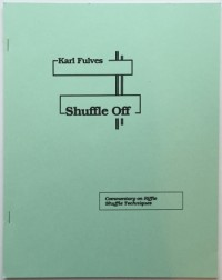 Shuffle Off by Karl Fulves
