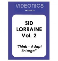 Sid Lorraine Vol. 2 – Think – Adapt – Enlarge