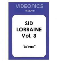 Sid Lorraine Vol. 3 – Ideas