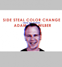 Side Steal Color Change from Adam Wilber