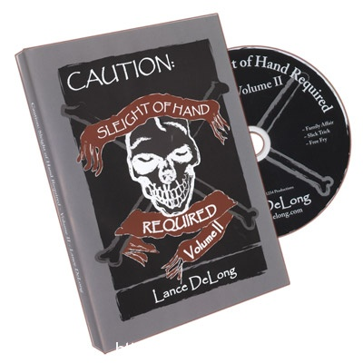 Sleight of Hand Required Volume 2 by Lance DeLong