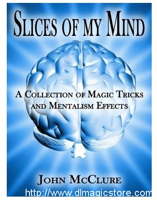 Slices of my Mind by John McClure