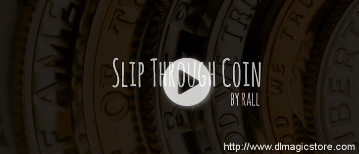 Slip Through Coins Magic download (video) by Rall
