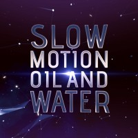 Slow Motion Oil and Water by John Carey (Instant Download)