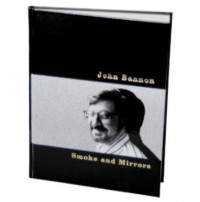 Smoke And Mirrors by John Bannon