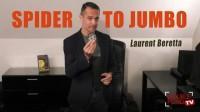 Spider to Jumbo by Laurent Beretta