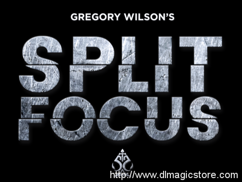 Split Focus by Gregory Wilson (Gimmick Not Included)