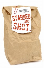 Stabbed and Shot by Bill Abbott