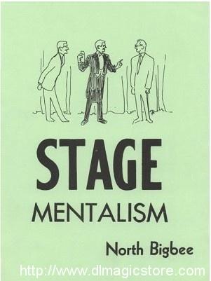 Stage Mentalism by North Bigbee