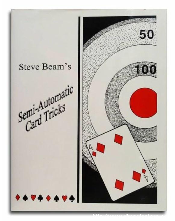 Steve Beam's Semi-Automatic Card Tricks (1-8)