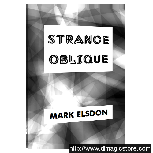 Strange Oblique by Mark Elsdon