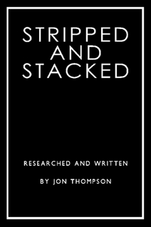 Stripped and Stacked By Jon Thompson