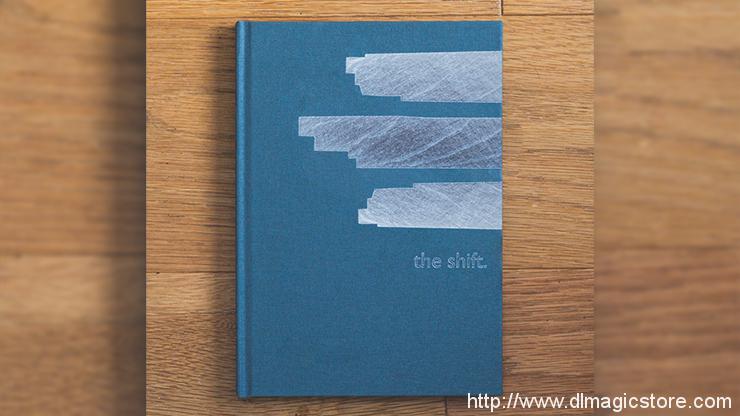 Studio52 presents The Shift Vol 3 by Ben Earl