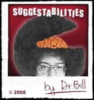Suggestabilities by Dr. Bill Cushman
