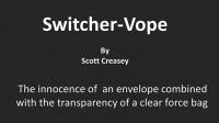 Switcher-Vope by Scott Creasey