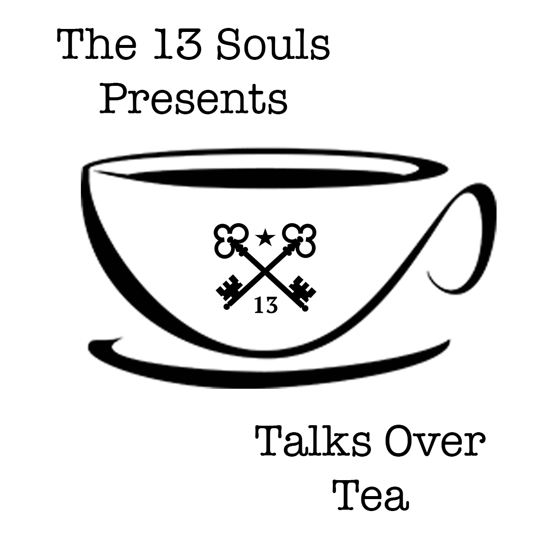 T.O.T. Talks Over Tea Episode 1 by The 13 Souls