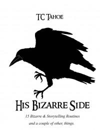 TCs Bizarre Side By TC Tahoe