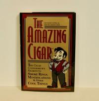 THE AMAZING CIGAR by Jon Racherbaumer & Giovanni Livera